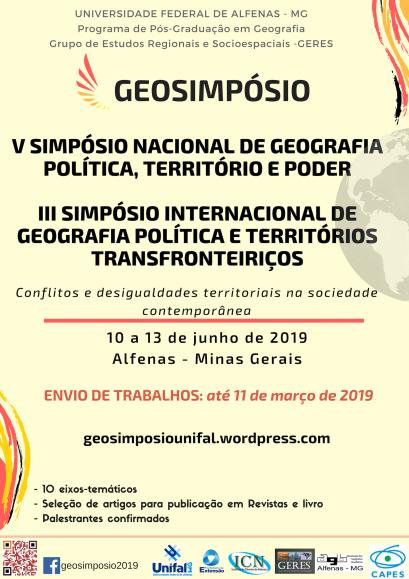 III Simpósio internacional de geografia políticav simpósio nacional de geografia política, território e poder